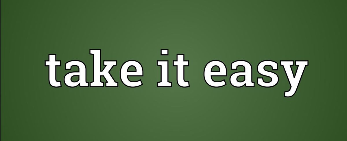 take-it-easy-1200x488.jpg